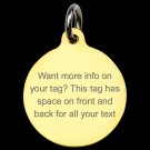 Round Brass Lots of Info Pet Tag